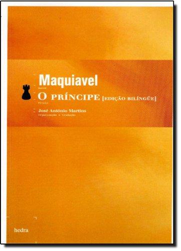 O Príncipe (Edição Bilíngue), livro de Nicolau Maquiavel