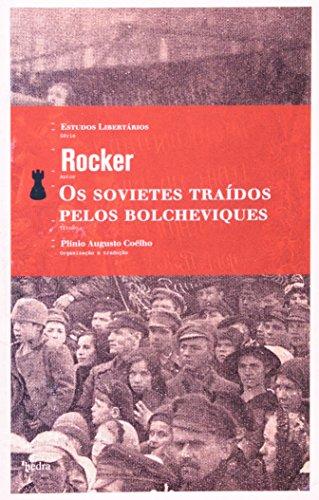 Os Sovietes Traídos Pelos Bolcheviques, livro de Rocker