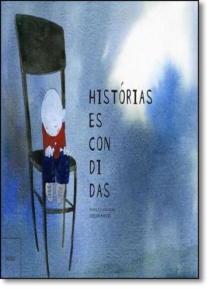 Histórias Escondidas, livro de Odilon Moraes
