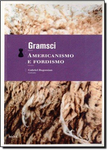 Americanismo e Fordismo, livro de Antonio Gramsci