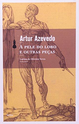 A Pele do Lobo e Outras Peças, livro de Artur Azevedo