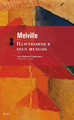 Hawthorne e seus musgos, livro de Herman Melville
