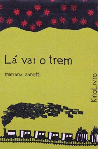 Lá Vai o Trem (Kinolivro), livro de Mariana Zanetti