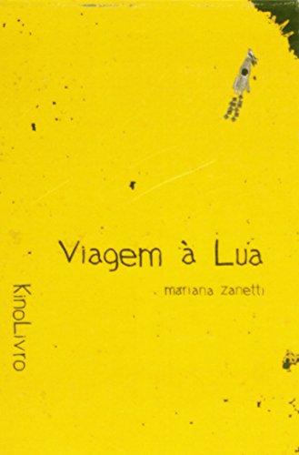 Viagem à Lua (Kinolivro), livro de Mariana Zanetti