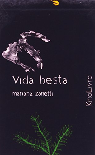Vida Besta (Kinolivro), livro de Mariana Zanetti