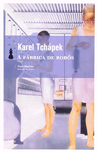 A Fábrica de Robôs, livro de Karel Tchápek