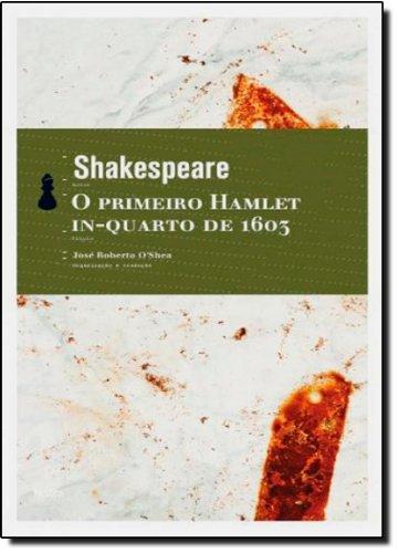 O Primeiro Hamlet In-Quarto de 1603, livro de William Shakespeare
