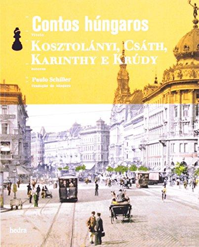 Contos húngaros (bolso), livro de Gyula Krúdy, Dezsö Kosztolányi, Géza Csáth e Frigyes Karinthy