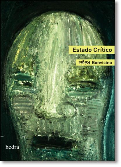 Estado Crítico, livro de Régis Bonvicino