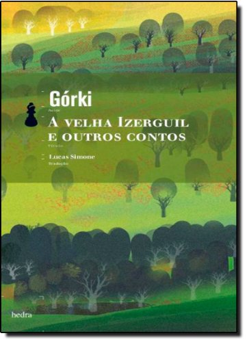 A Velha Izerguil e Outros Contos, livro de Maksim Górki