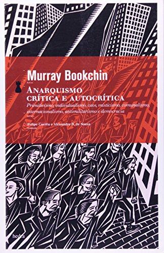 Anarquismo, Crítica e Autocrítica, livro de Murray Bookchin