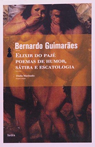 Elixir do Pajé - Poemas de humor, sátira e escatologia, livro de Bernardo Guimarães