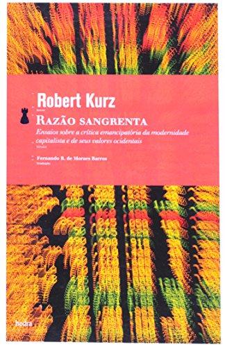 Razão Sangrenta, livro de Robert Kurz