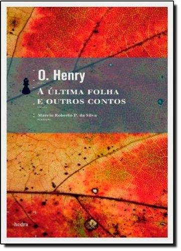 A Última Folha e Outros Contos, livro de O Henry