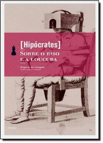 Sobre o Riso e a Loucura, livro de Hipócrates