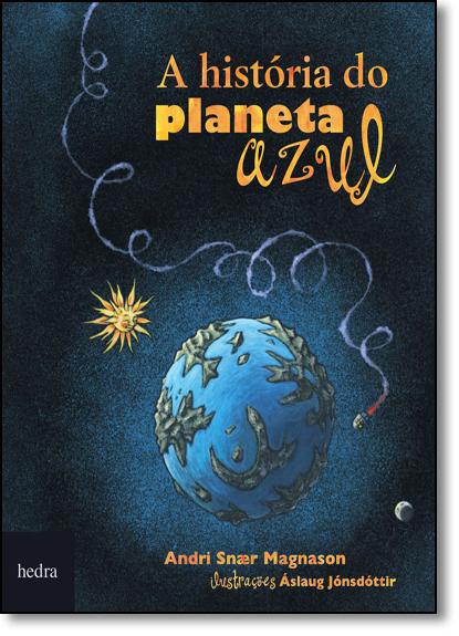 História do Planeta Azul, A, livro de Andri Snaer Magnason