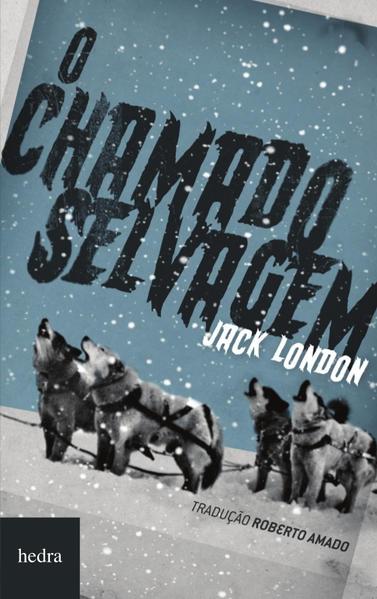 O chamado selvagem, livro de Jack London