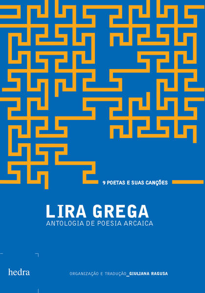 Lira grega - antologia de poesia arcaica, livro de Giuliana Ragusa