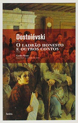 O ladrão honesto e outros contos, livro de Fiódor Dostoiévski