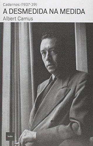 A desmedida na medida, livro de Albert Camus