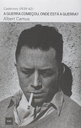 A guerra começou, onde está a guerra?, livro de Albert Camus