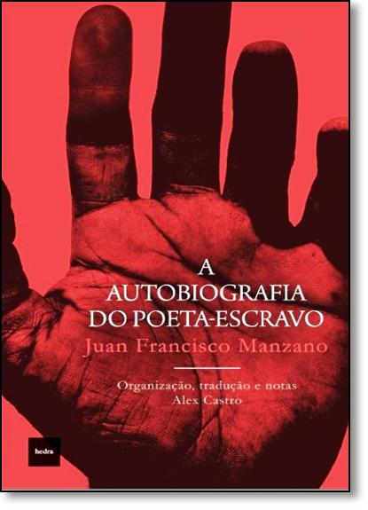 Autobiografia do Poeta-escravo, A, livro de Alex de Castro