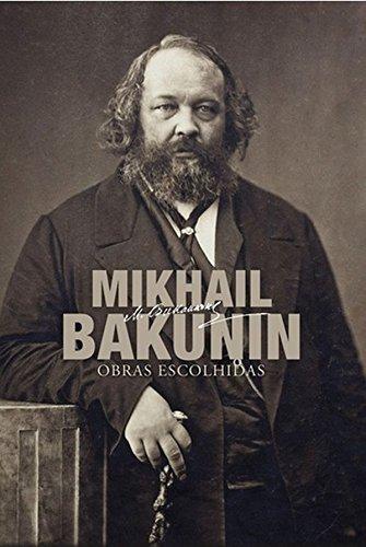 Obras escolhidas, livro de Mikhail Bakunin