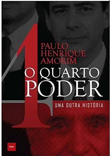 O quarto poder – uma outra história, livro de Paulo Henrique Amorim