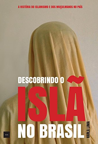 Descobrindo o Islã no Brasil, livro de Karla Lima