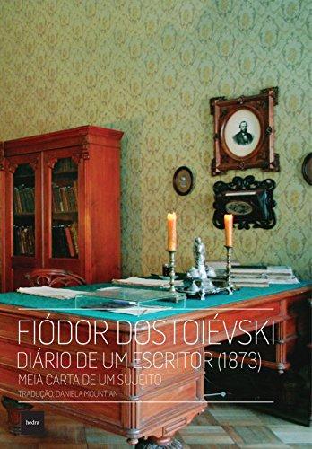 Diário de Um Escritor (1873) - Meia Carta de Um Sujeito, livro de Fiódor Dostoiévski