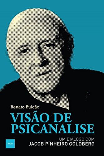Visão de Psicanalise, livro de Renato Bulcão