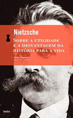 Sobre a utilidade e a desvantagem da história para a vida, livro de Friedrich Nietzsche