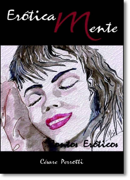 Eroticamente, livro de Césare Perrotti