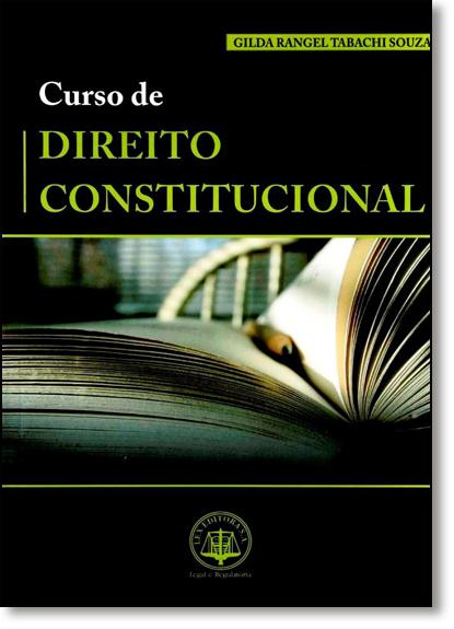 Curso de Direito Constitucional, livro de Gilda Rangel Tabachi Souza