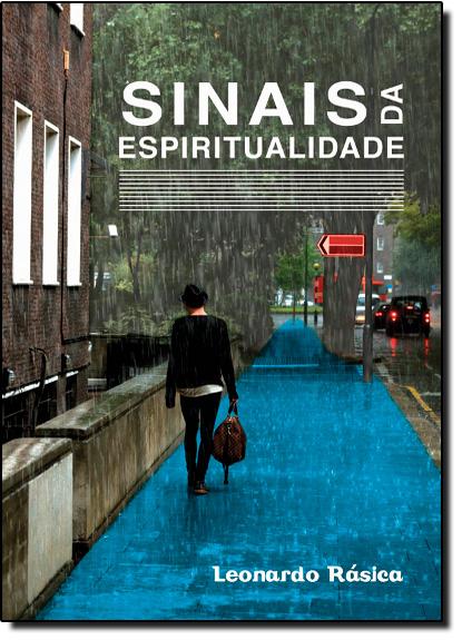 Sinais da Espiritualidade, livro de Leonardo Rásica