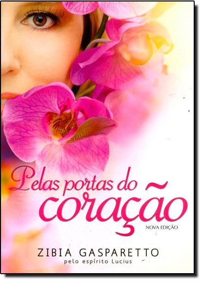 Pelas Portas do Coração, livro de Zibia Gasparetto