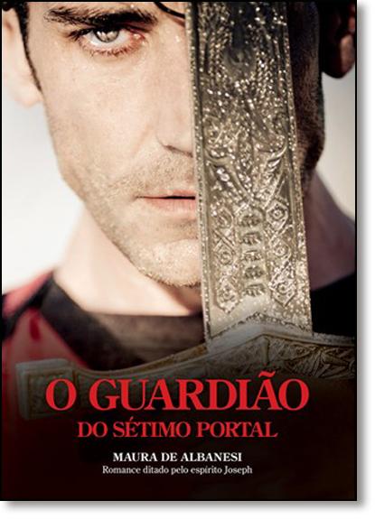 Guardião do Sétimo Portal, O, livro de Maura de Albanesi