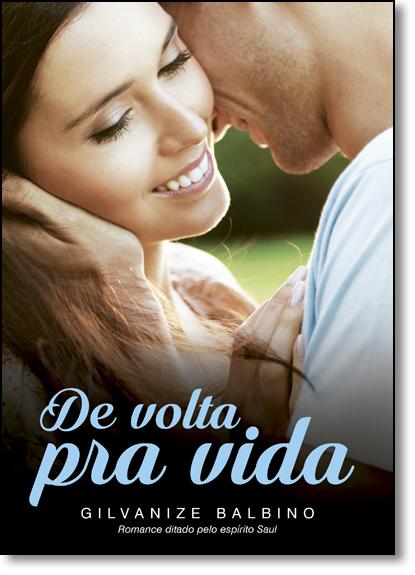De Volta pra Vida, livro de Gilvanize Balbino Pereira