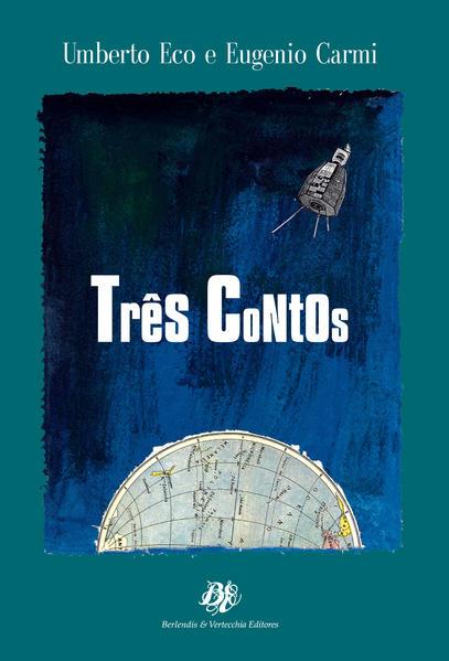 Tres Contos, livro de Umberto^Carmi, Eugenio Eco