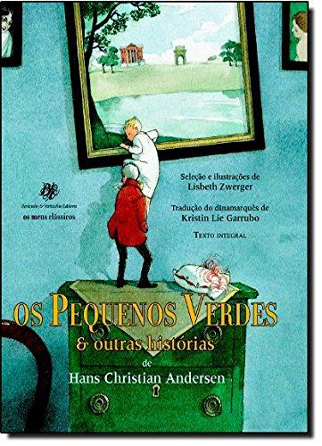 Pequenos Verdes & Outras Historias, Os, livro de Hans Christian Andersen