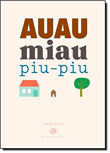 Auau Miau Piu-piu, livro de Cécile Boyer