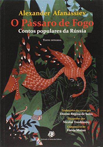 Pássaro de Fogo: Contos Populares da Russia, O, livro de Alexander Afanássiev