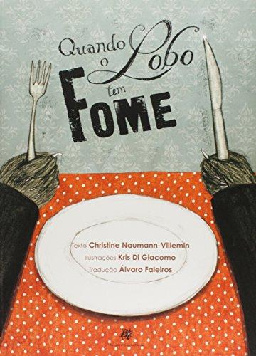 Quando o Lobo Tem Fome, livro de Christine Naumann