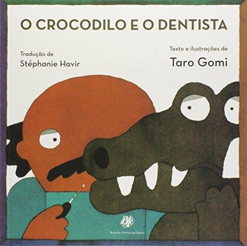 Crocodilo e o Dentista, O, livro de Taro Gomi