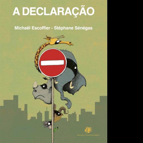 A Declaração, livro de Michäel Escoffier, Stéphane Sénégas