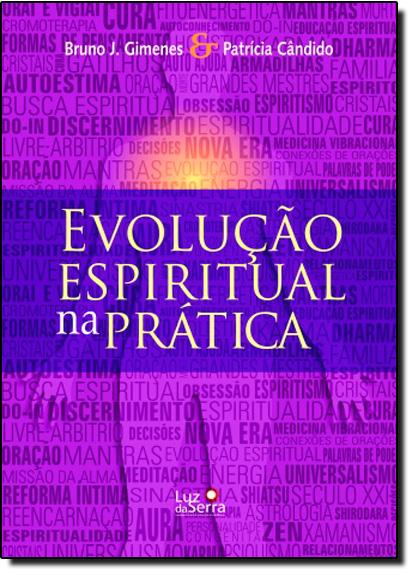 Evolução Espiritual na Prática, livro de Bruno José Gimenes | Patrícia Cândido