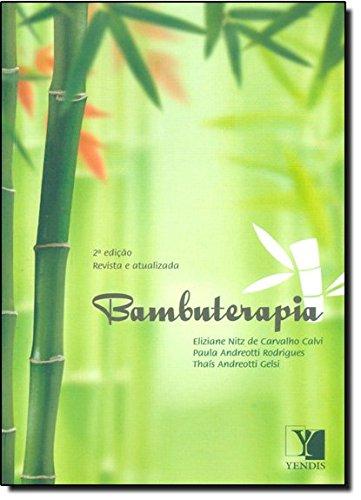 Bambuterapia, livro de Eliziane Nitz de Carvalho Calvi