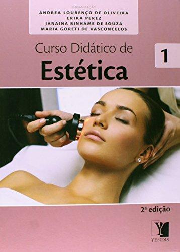 Curso Didático de Estética - 2 Volumes, livro de Andrea Lourenco de Oliveira