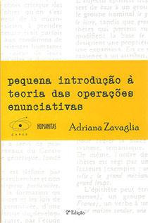 Pequena introdução à teoria das operações enunciativas, livro de Adriana Zavaglia