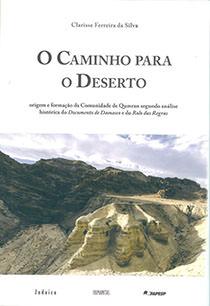 O Caminho para o Deserto, livro de Clarisse Ferreira da Silva
